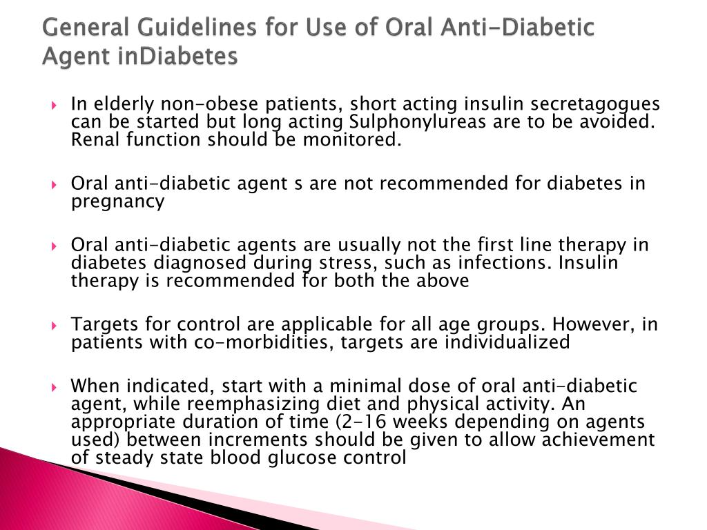 General Guidelines for Use of Oral Anti-Diabetic Agent