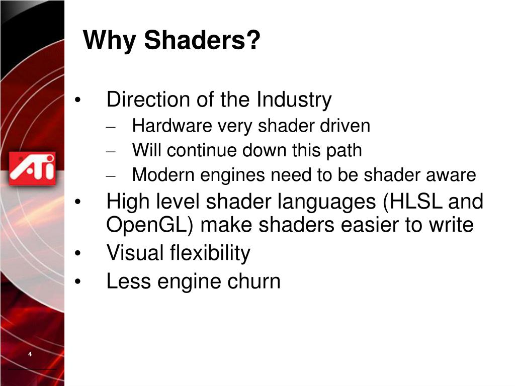 Why Shaders?