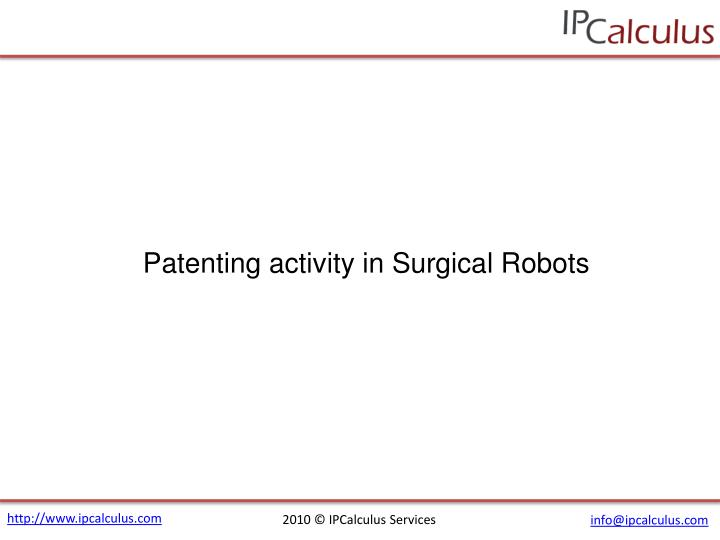 Patenting activity in Surgical Robots