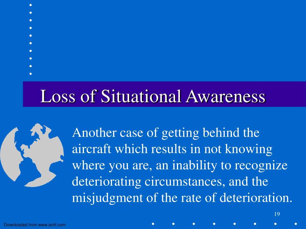 Loss of Situational Awareness