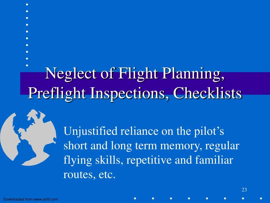 Neglect of Flight Planning, Preflight Inspections, Checklists