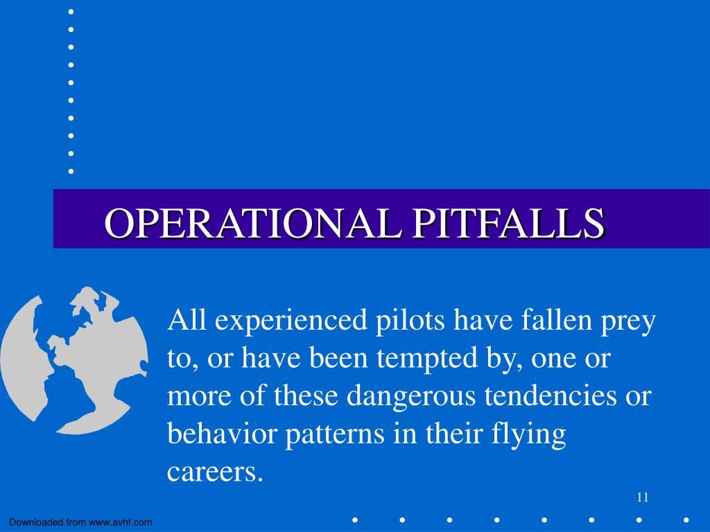 OPERATIONAL PITFALLS