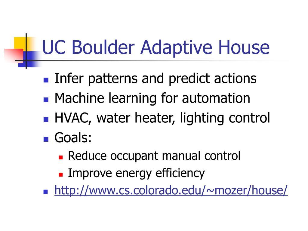 UC Boulder Adaptive House