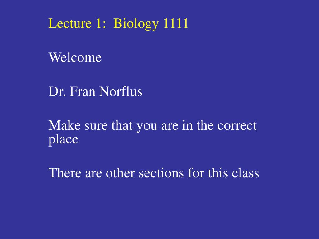 Lecture 1:  Biology 1111