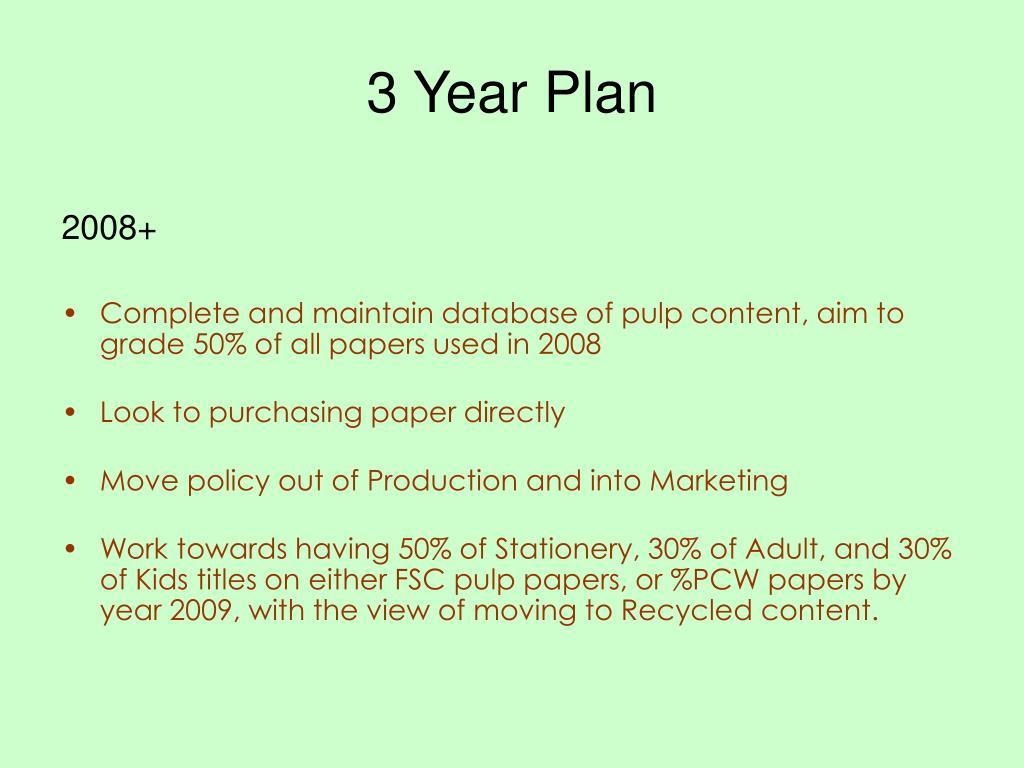 3 Year Plan