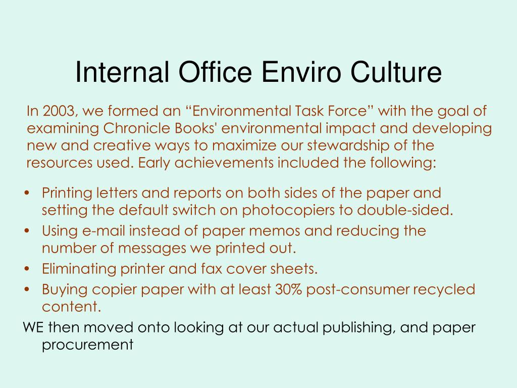 Internal Office Enviro Culture