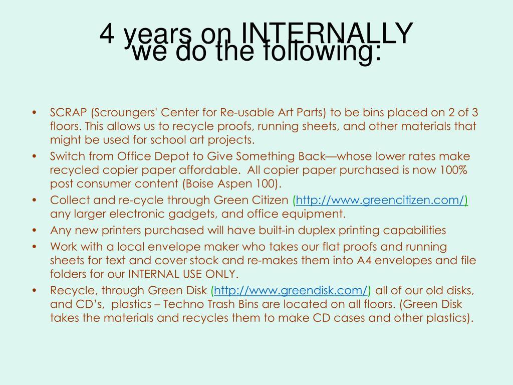 4 years on INTERNALLY