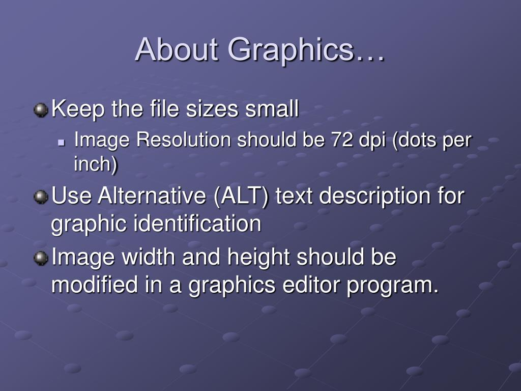 About Graphics…