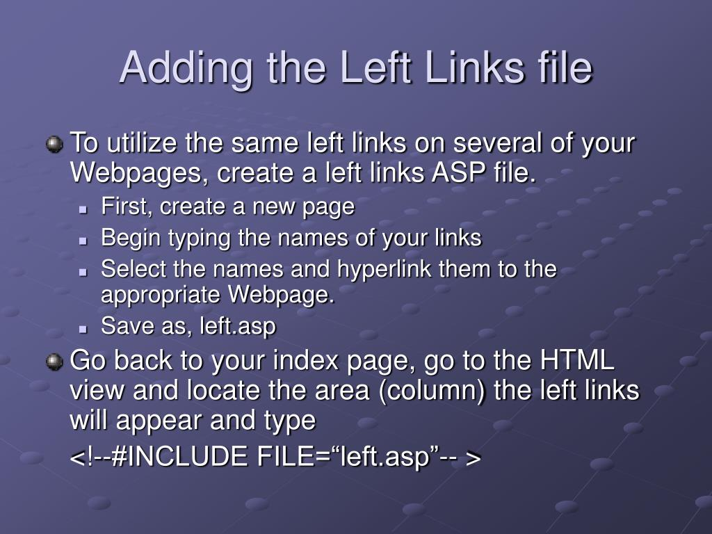 Adding the Left Links file