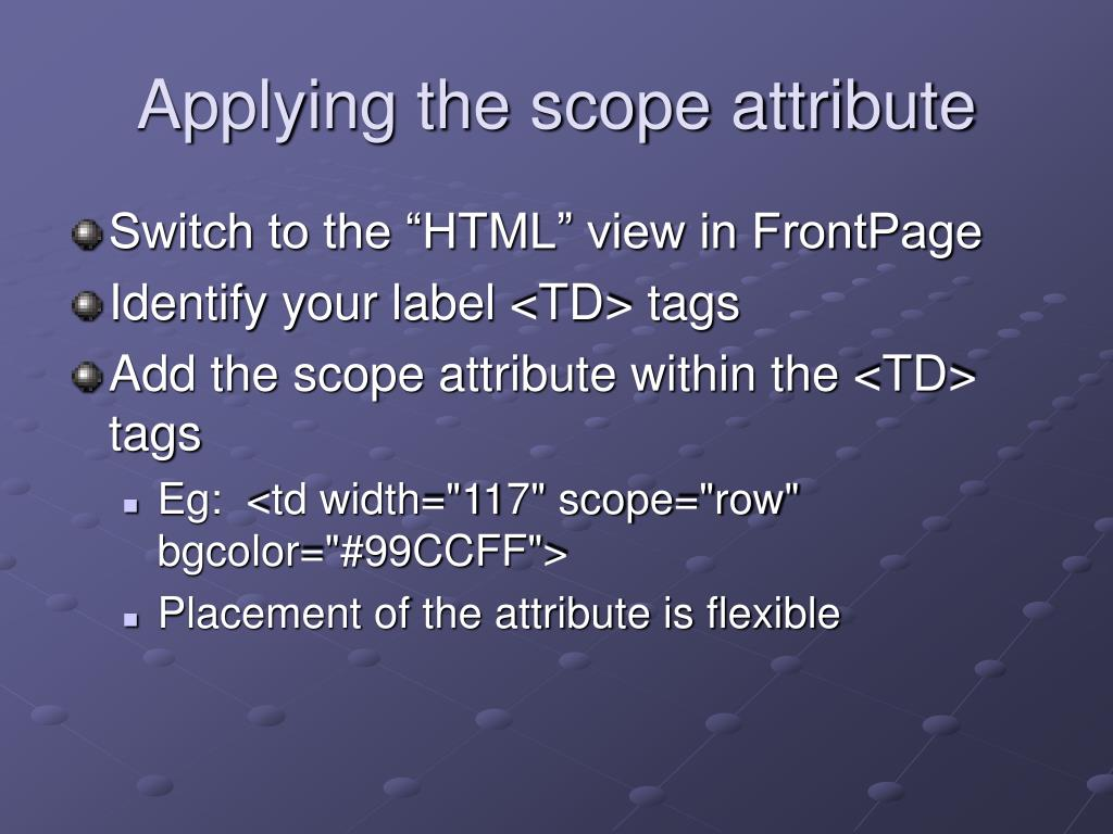 Applying the scope attribute