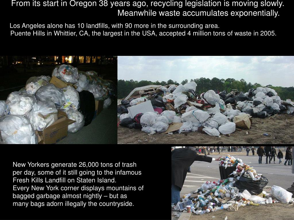 From its start in Oregon 38 years ago, recycling legislation is moving slowly.