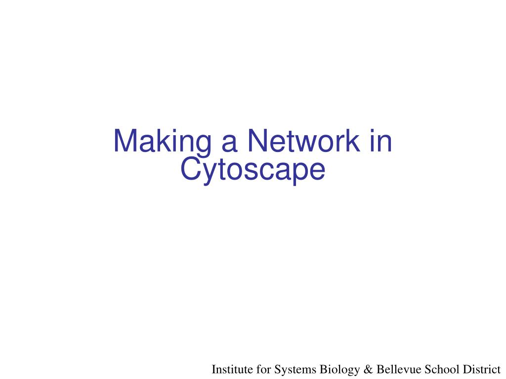 Making a Network in Cytoscape