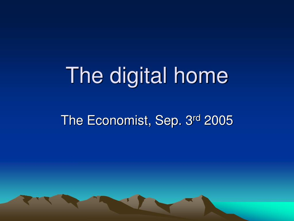 The digital home