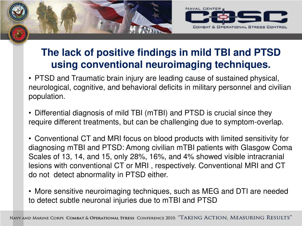 The lack of positive findings in mild TBI and PTSD using conventional neuroimaging techniques.