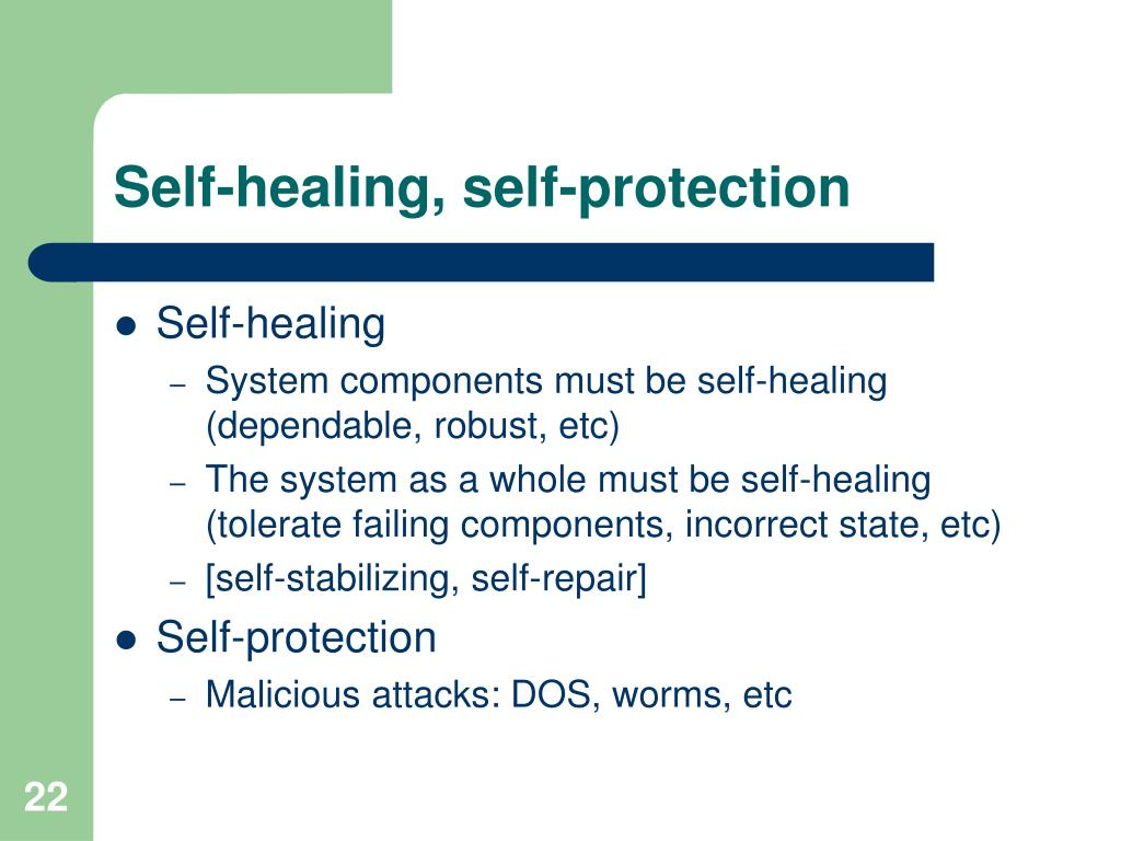 Self-healing, self-protection