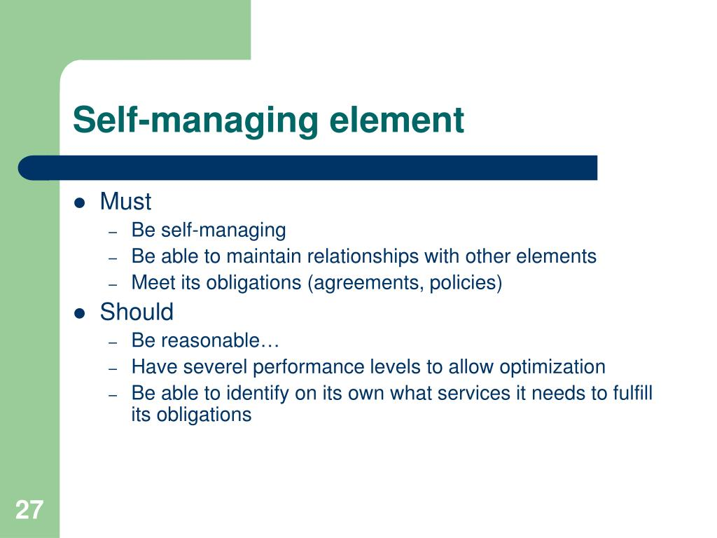 Self-managing element