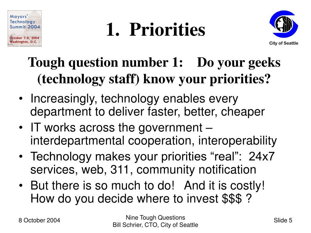 1.  Priorities