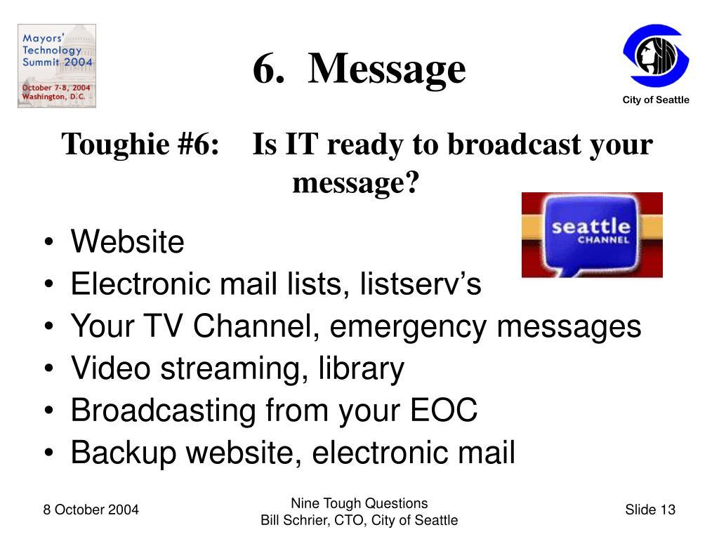 6.  Message