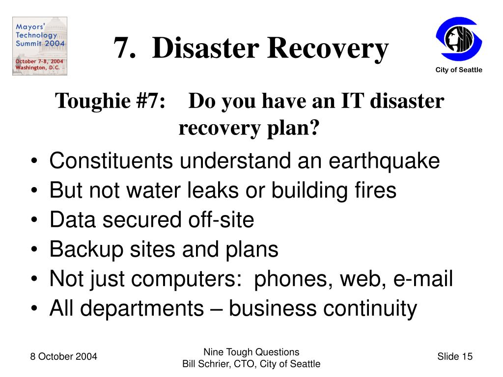 7.  Disaster Recovery