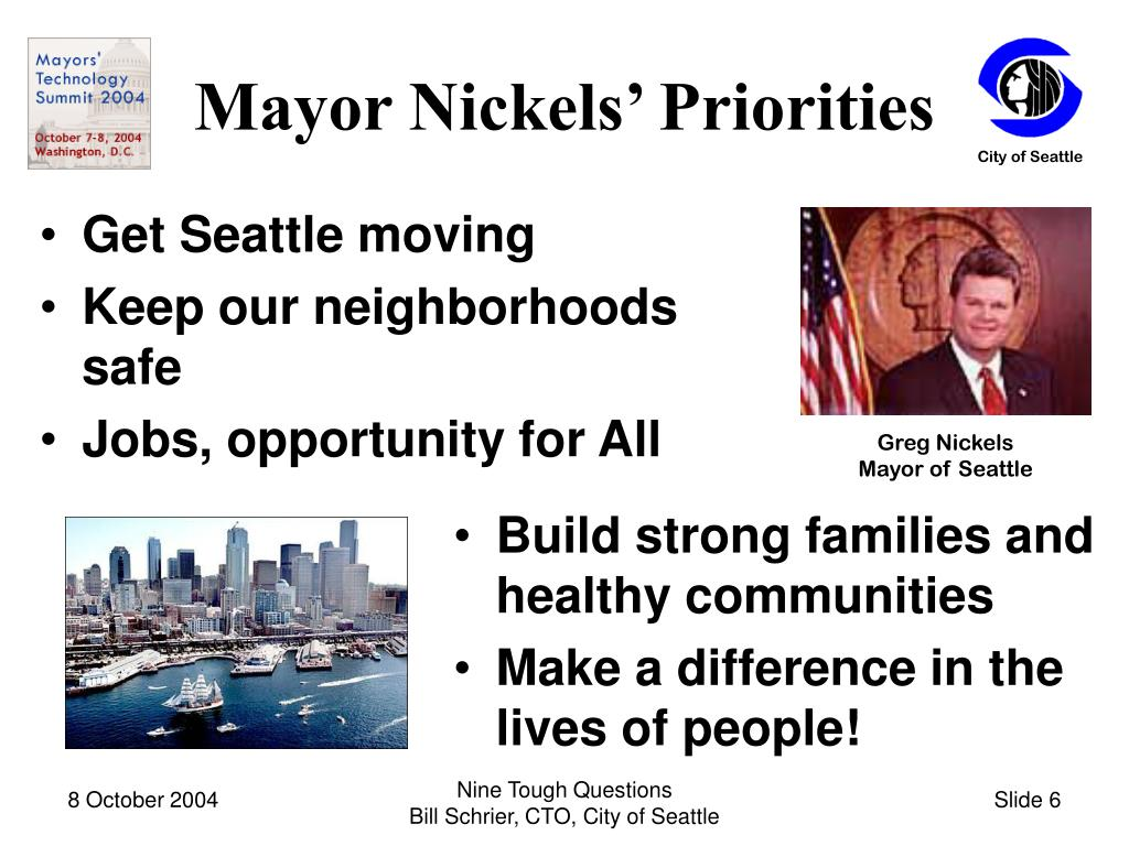 Mayor Nickels' Priorities