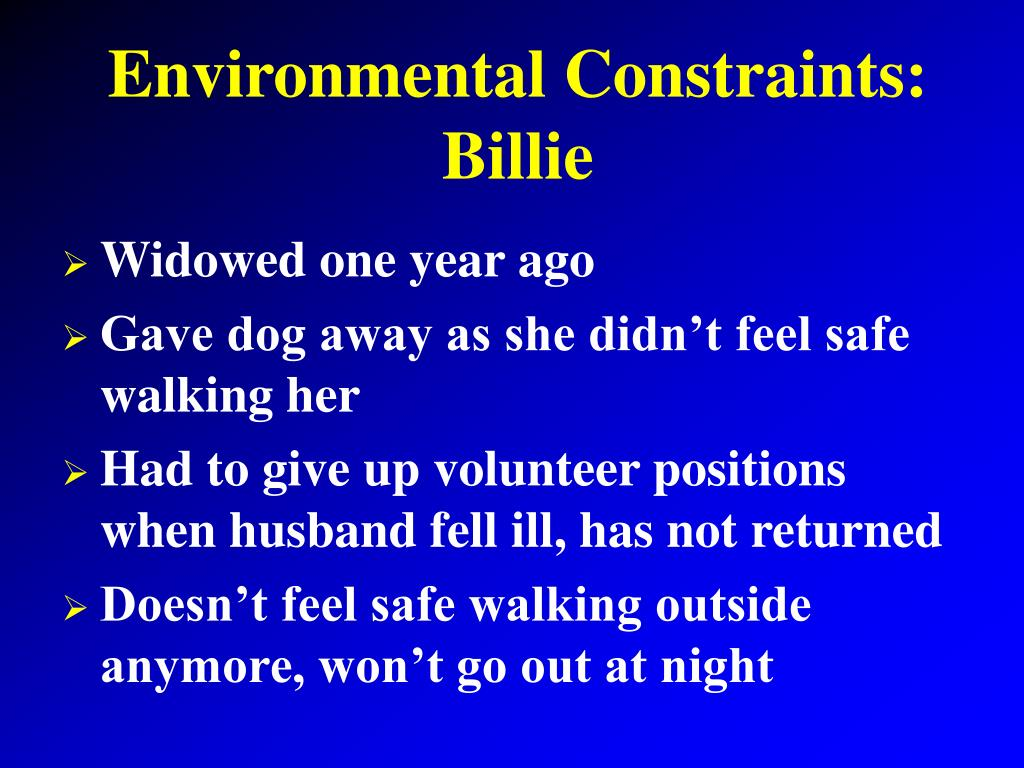 Environmental Constraints: Billie