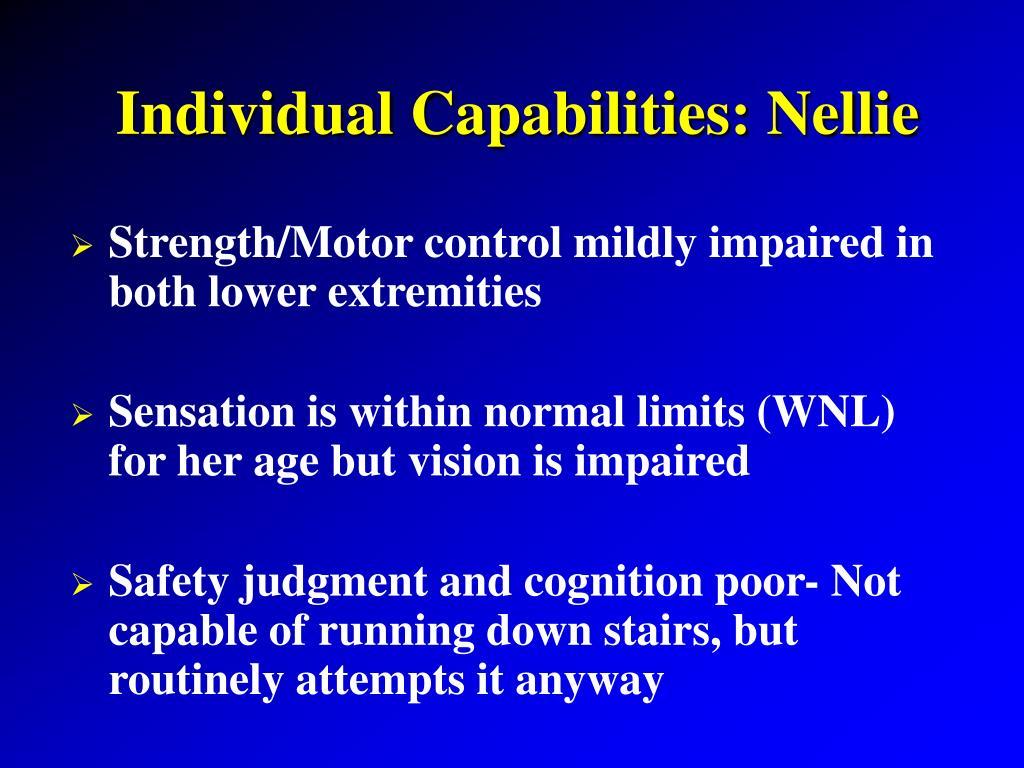 Individual Capabilities: Nellie