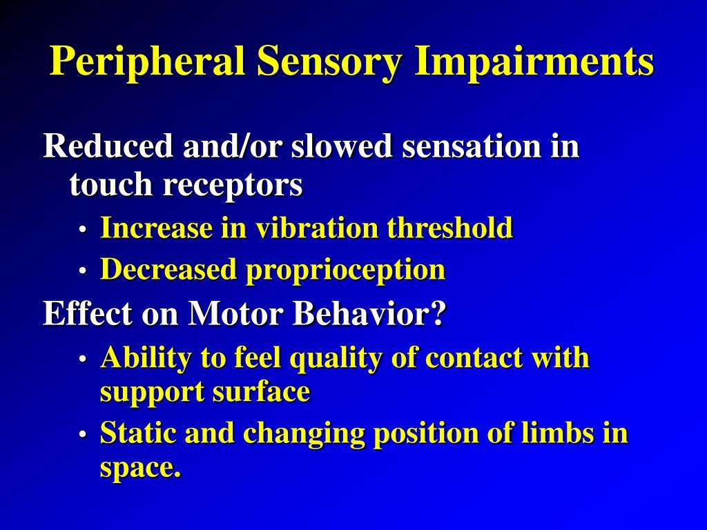 Peripheral Sensory Impairments