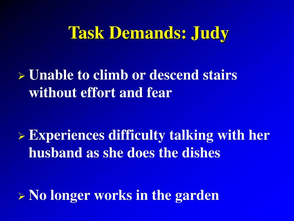 Task Demands: Judy