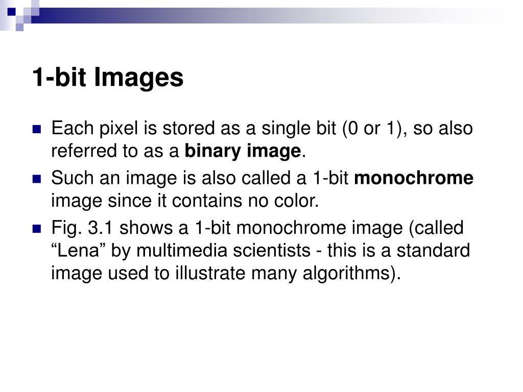 1-bit Images