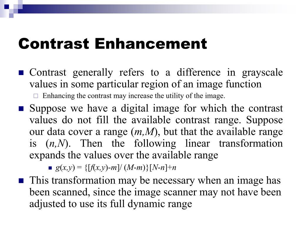 Contrast Enhancement