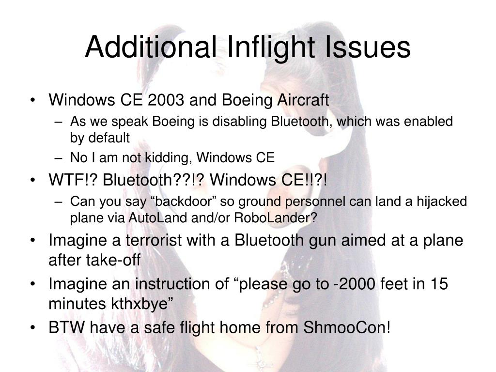 Additional Inflight Issues