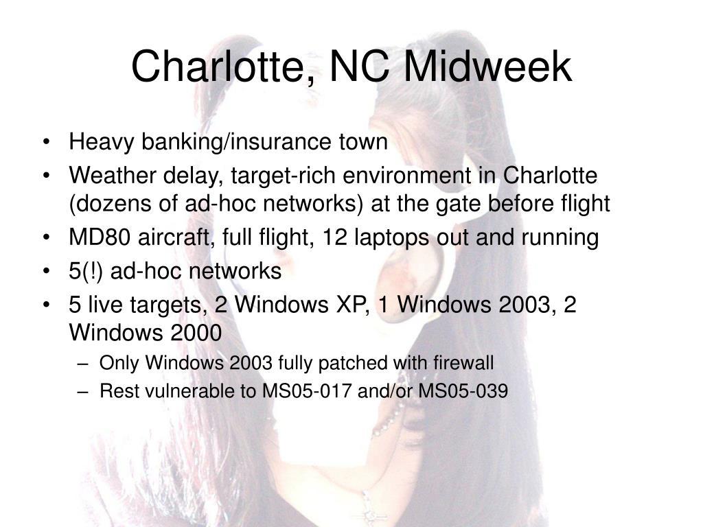 Charlotte, NC Midweek