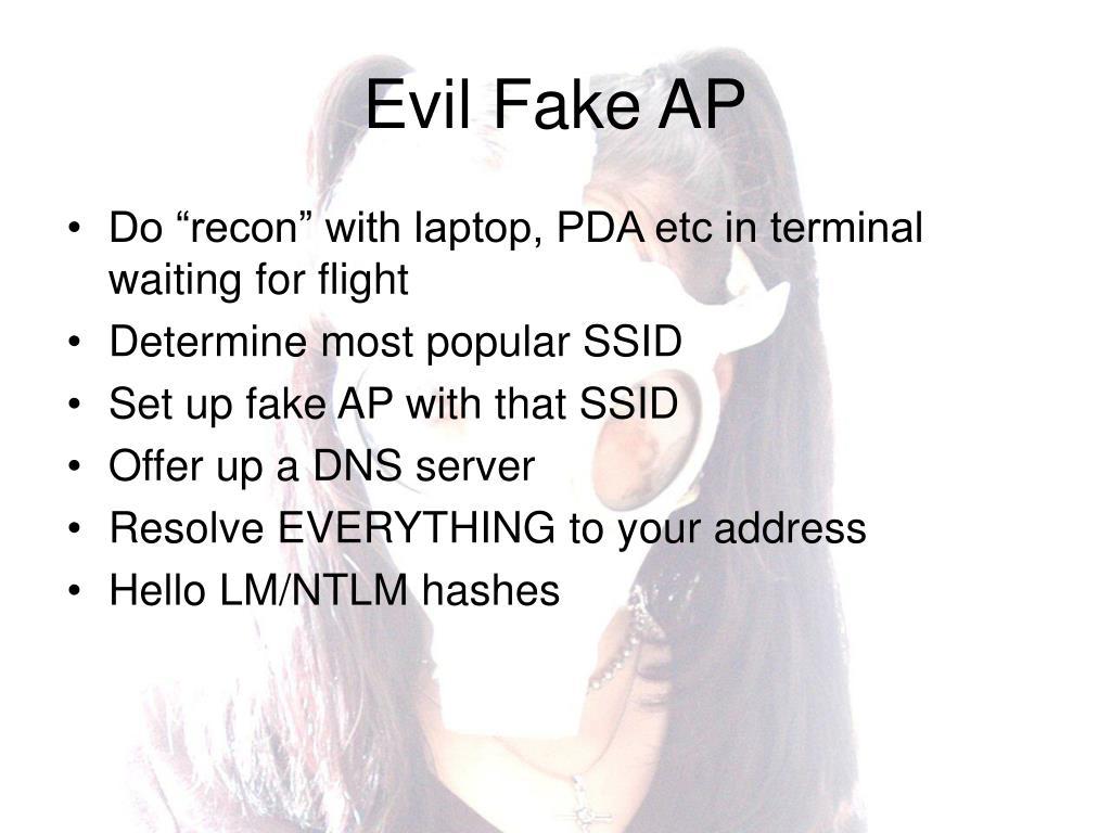 Evil Fake AP