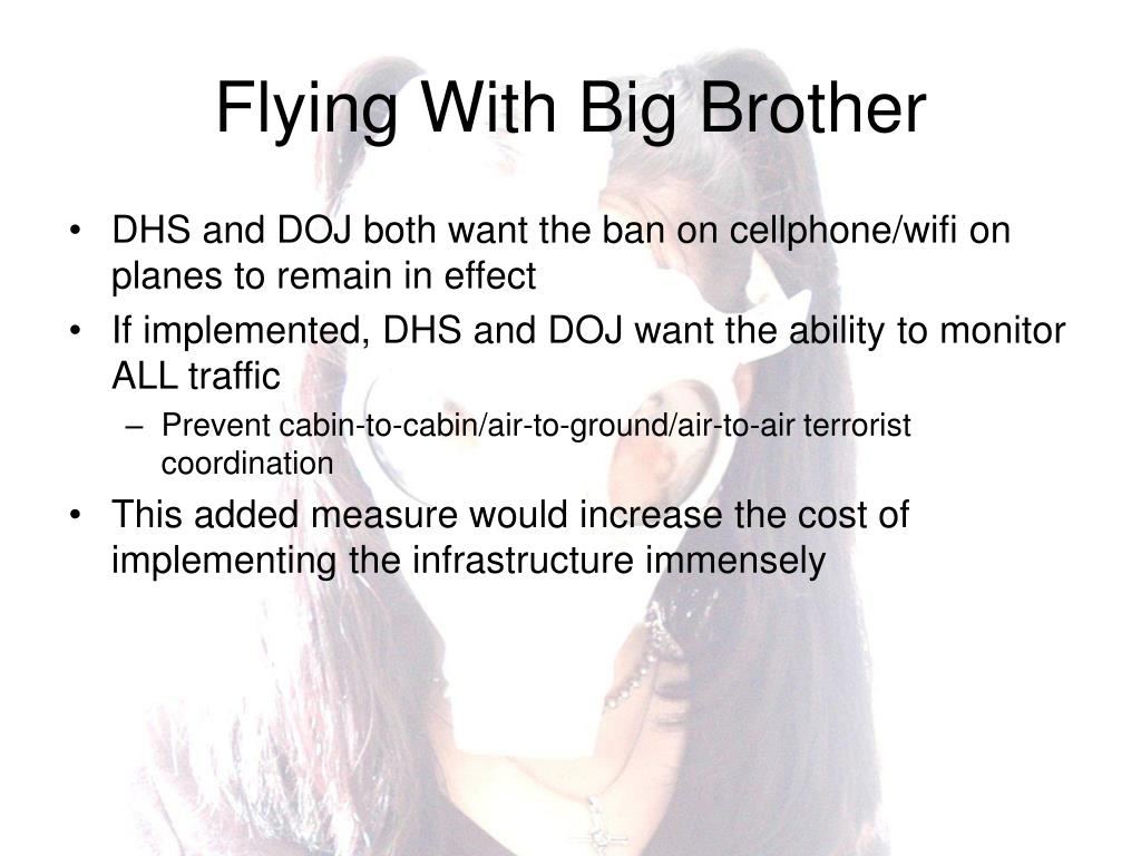 Flying With Big Brother