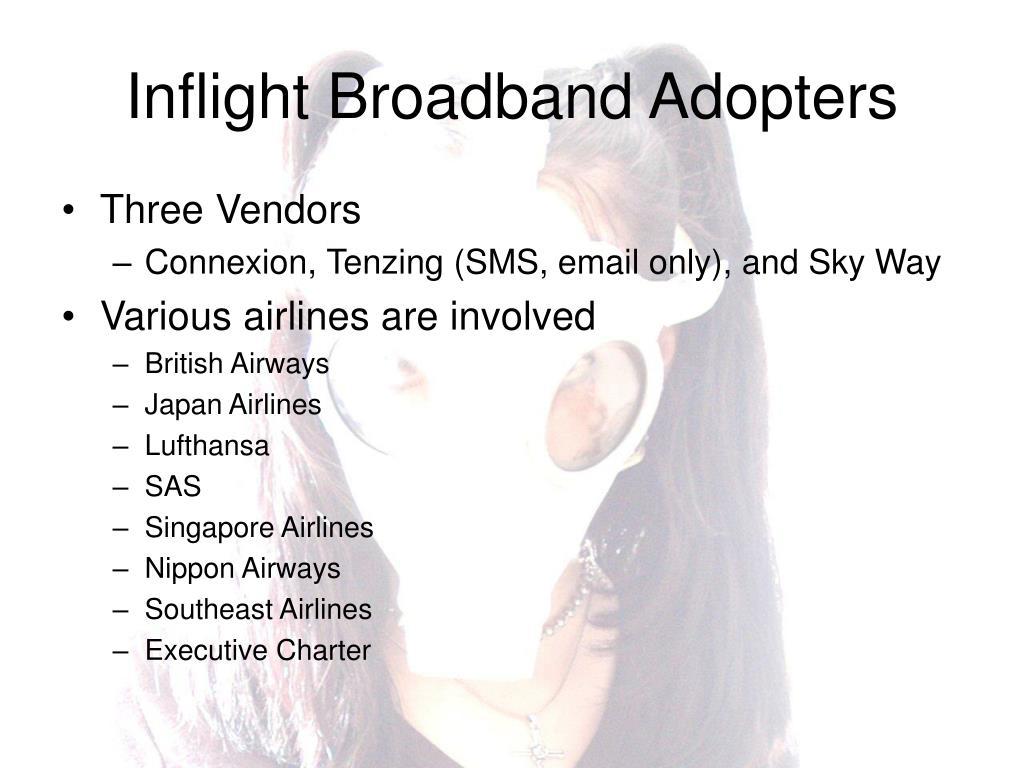 Inflight Broadband Adopters