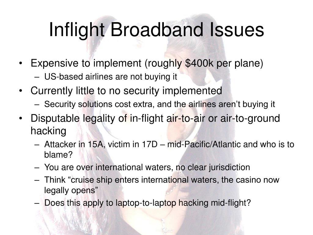 Inflight Broadband Issues