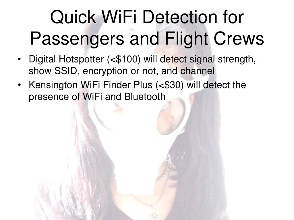 Quick WiFi Detection for Passengers and Flight Crews