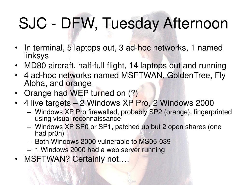 SJC - DFW, Tuesday Afternoon