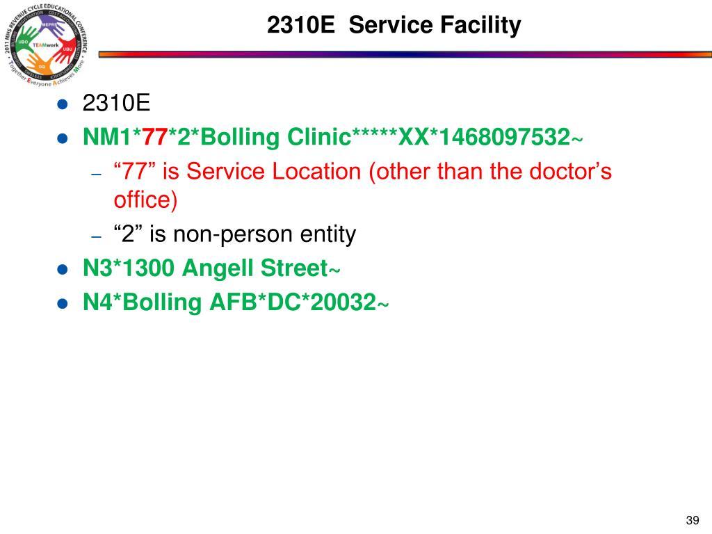 2310E  Service Facility