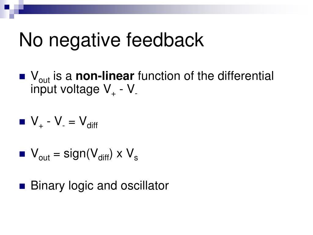 No negative feedback
