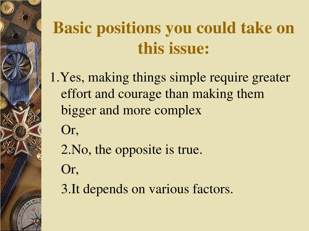 Basic positions you could take on this issue: