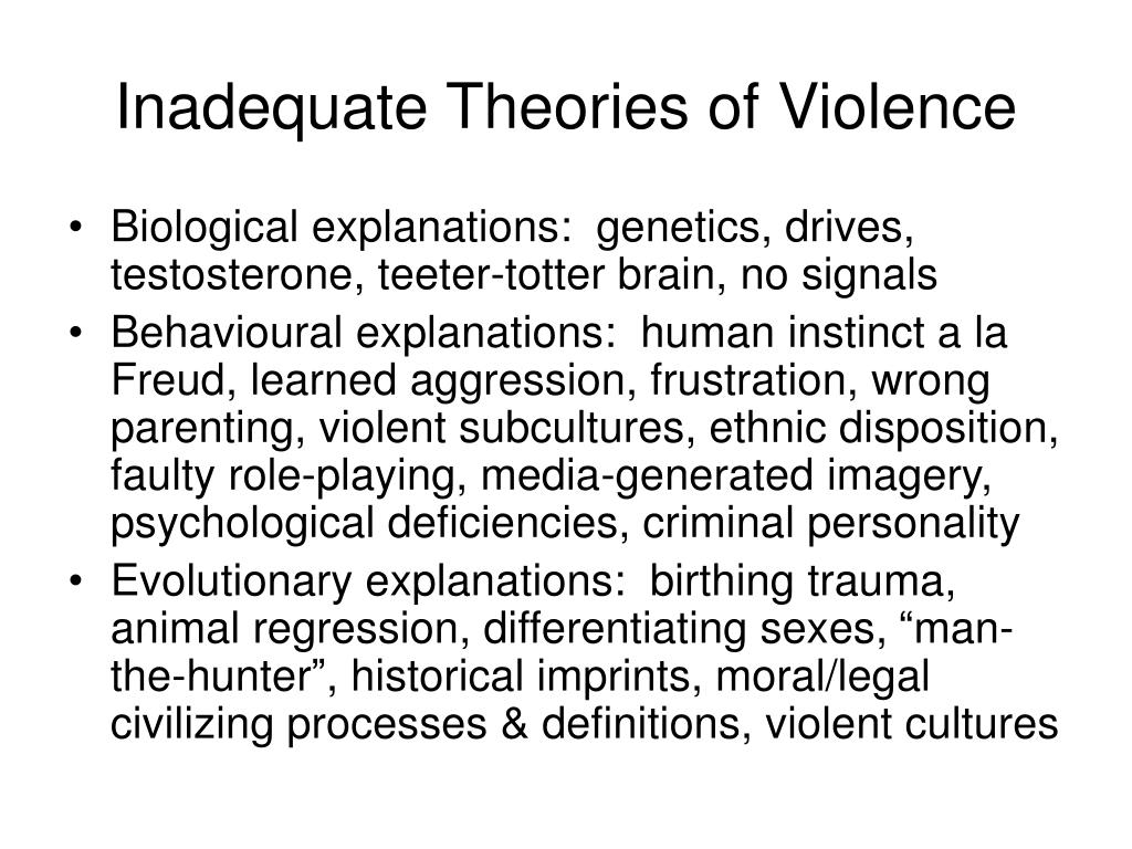 Inadequate Theories of Violence