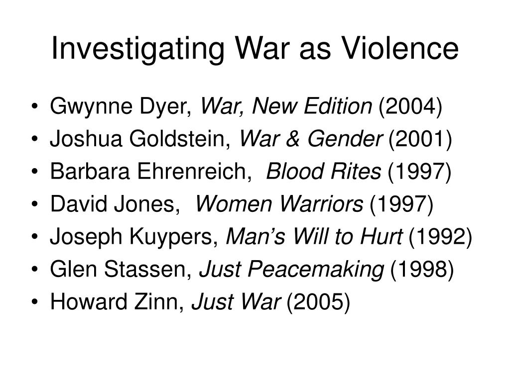 Investigating War as Violence