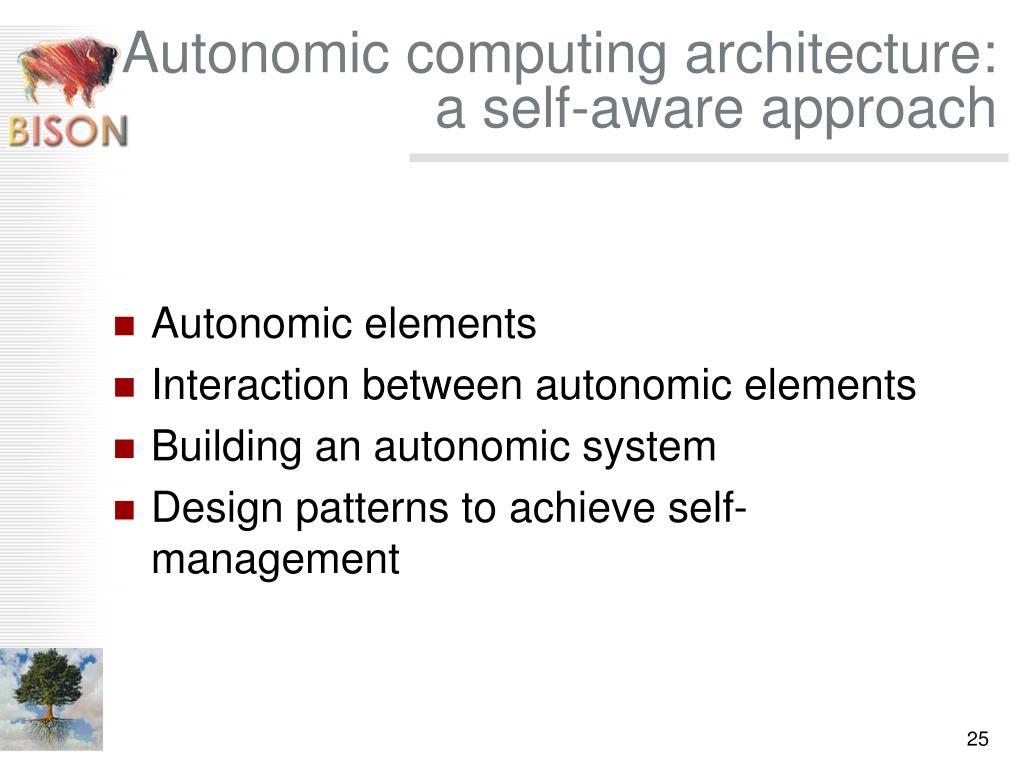 Autonomic computing architecture: