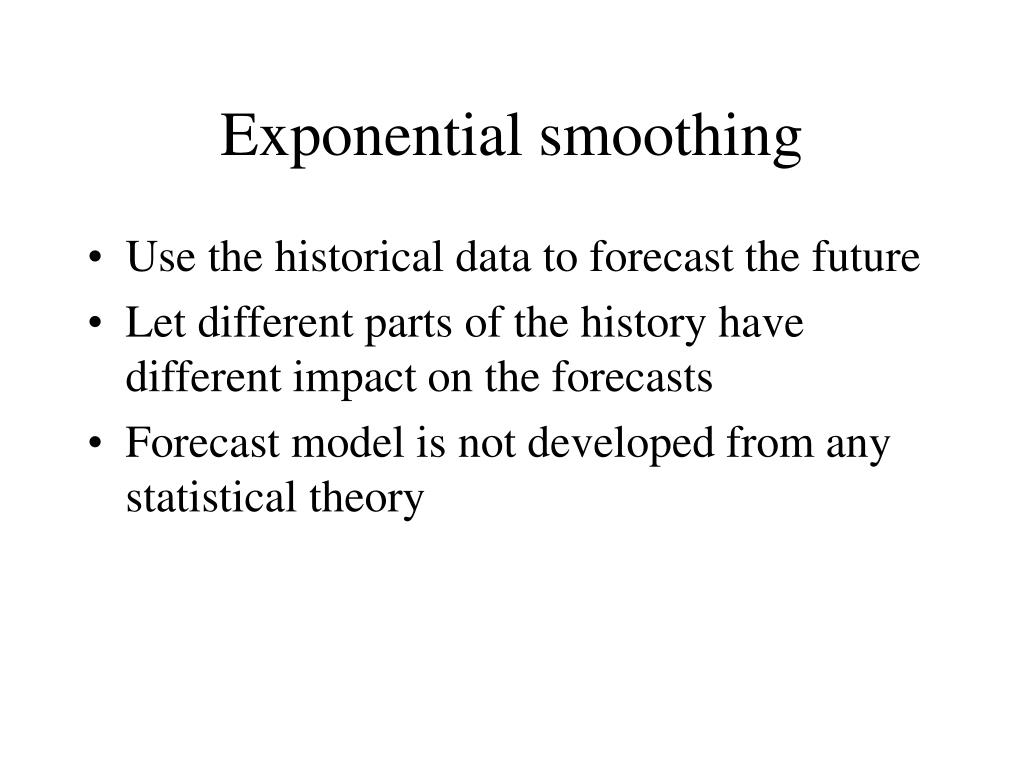 exponential smoothing and one step ahead forecasts Forecasting with excel: suggestions for managers abstract this article provides readers and more especially business managers with an overview of moving average.