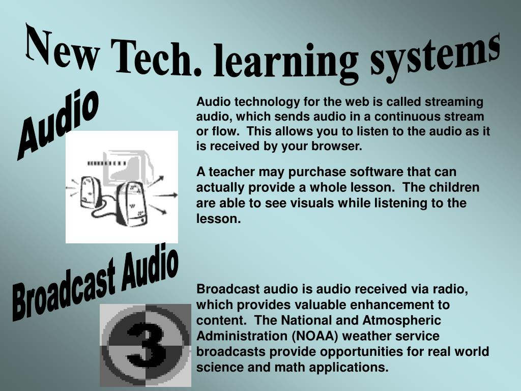 New Tech. learning systems
