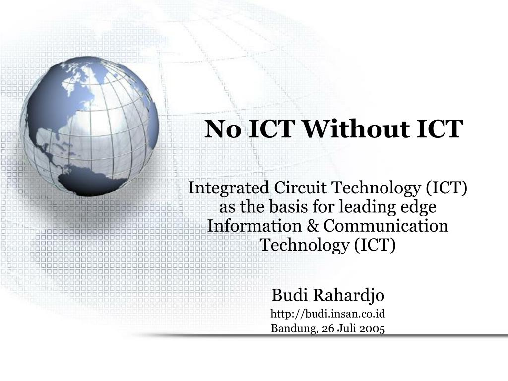 No ICT Without ICT