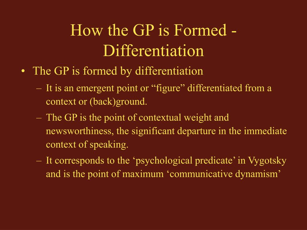 How the GP is Formed -Differentiation
