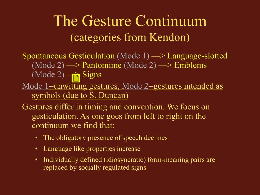 The Gesture Continuum