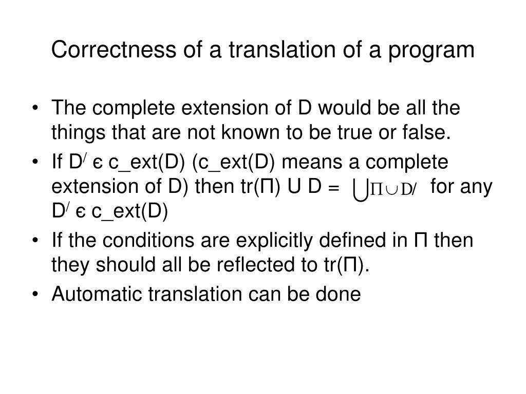 Correctness of a translation of a program